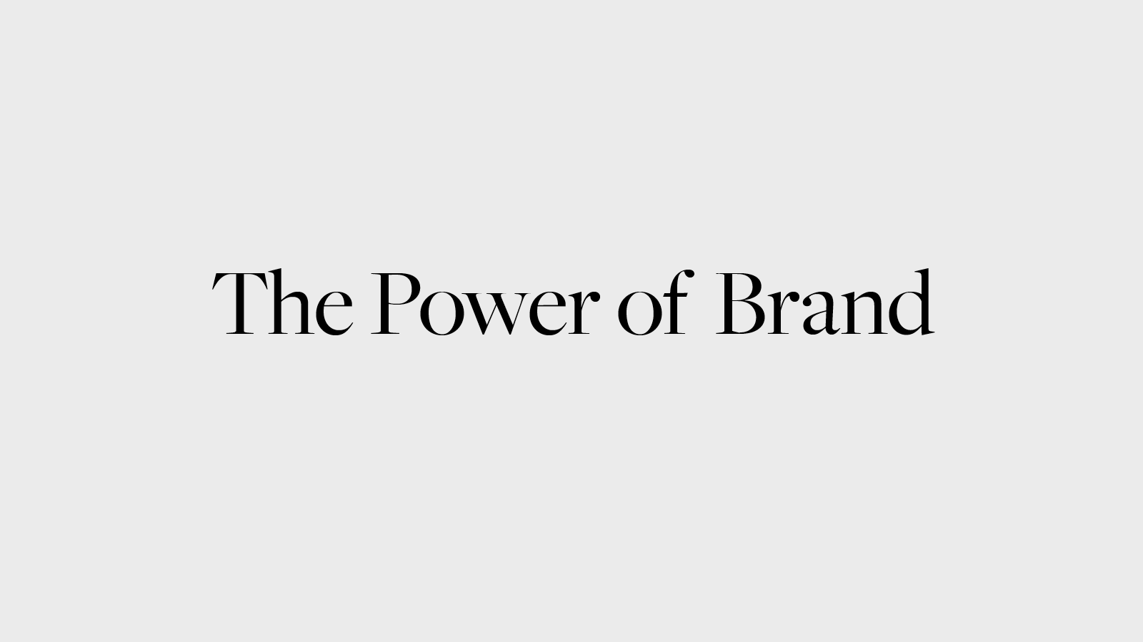 The Power of Brand graphic